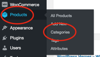 1. Within your dashboard go to Products => Categories