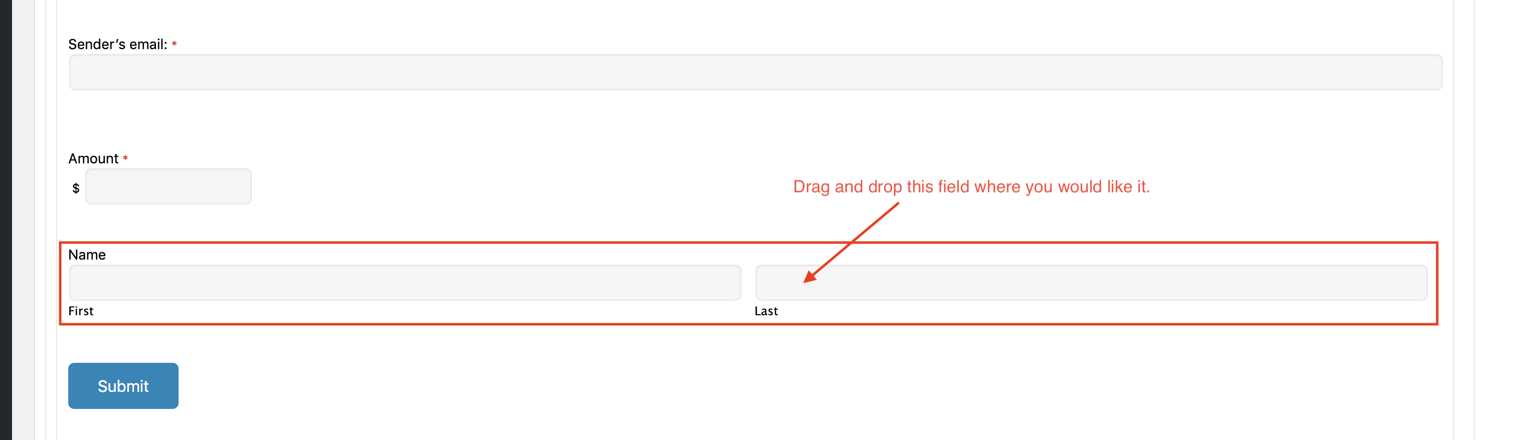 5. Your new field will now be at the bottom of the form. You can drag and drop it where you would like it.